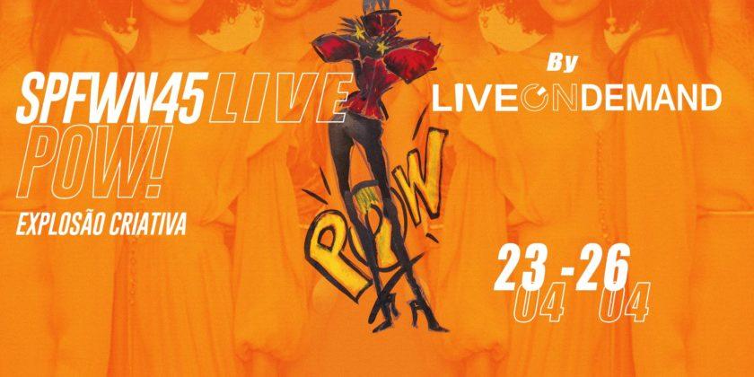 #SPFWN45LIVE ,Livestreaming, webinar, fashion tv, produtora de live
