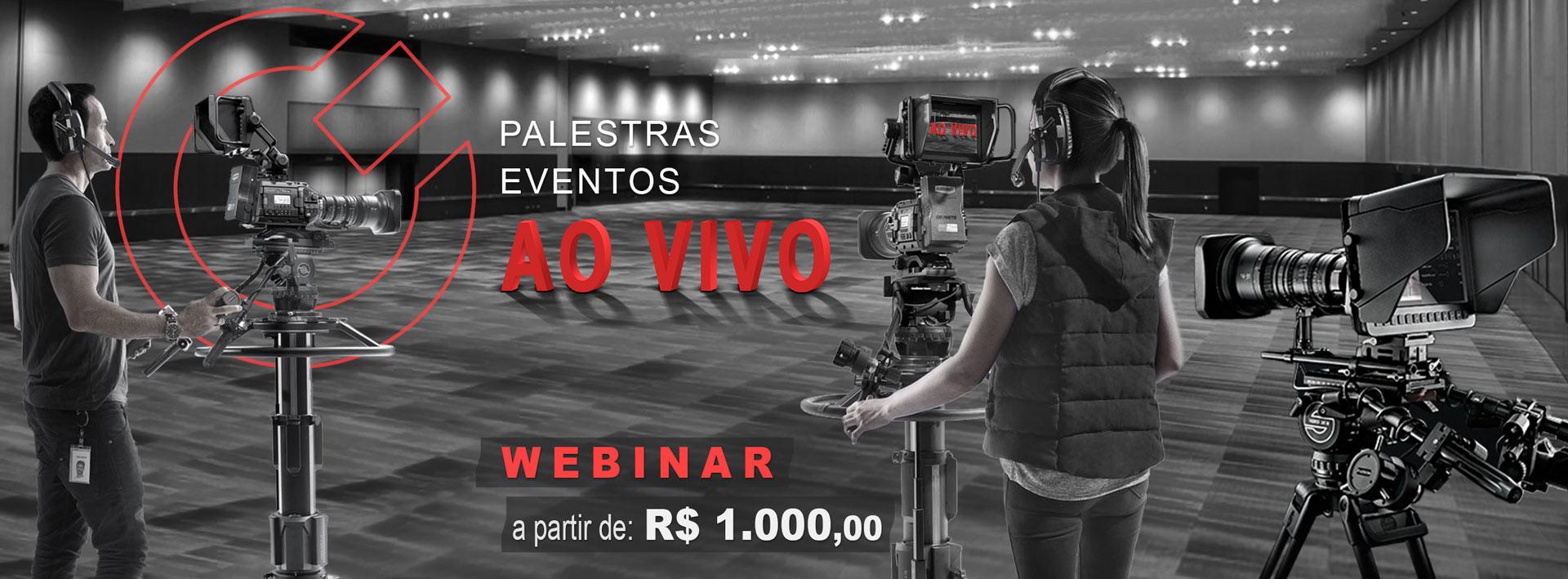 webinar, plataforma, webmeeting, Webconferência, live stream, Facebook live, YouTube live, transmissão ao vivo,